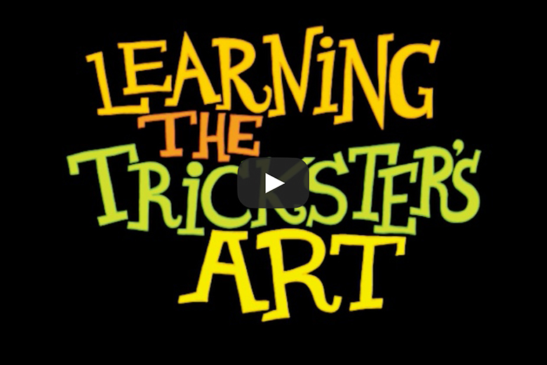 Episode 6 - Learning The Trickster's Art